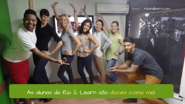 Simile in Portuguese. As alunas da Rio & Learn são doces como mel