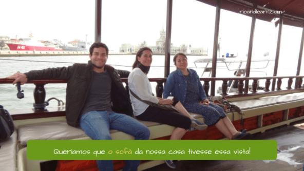 Masculine words ending in á in Portuguese. Example: Queríamos que o sofá da nossa casa tivesse essa vista