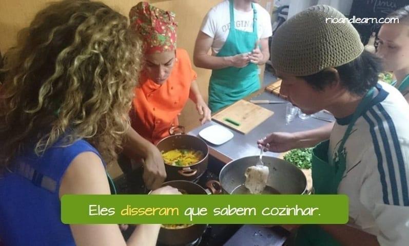 Past tense of Dizer in Portuguese. Eles disseram que sabem cozinhar.