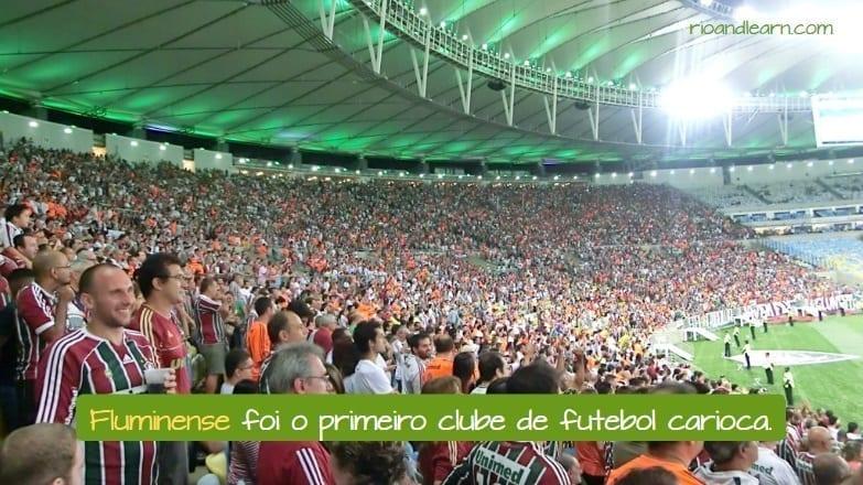 Brazilian Football Club Fluminense. Fluminense foi o primeiro clube de futebol Carioca.