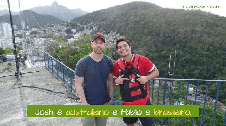 Nacionalidades em Português. Josh é australiano e Pablo é brasileiro.