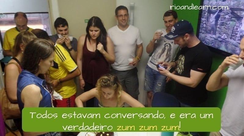 Onomatopeias em Português. exemplo: Todos estavam conversando, e era um verdadeiro zum zum zum.