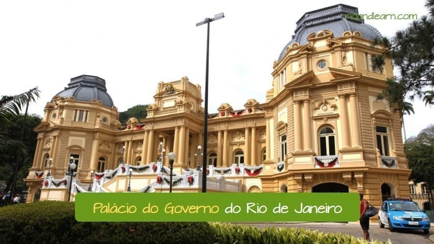 Example of one of the Public institutions in Brazil: O palácio do governo do Rio de Janeiro.