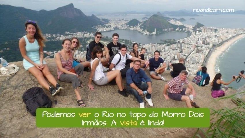 Substantivação de verbos em Português. Podemos ver o Rio no topo do Morro dois irmãos. A vista é linda! A substantivação de verbos ocorre quando transformamos um verbo em substantivo.