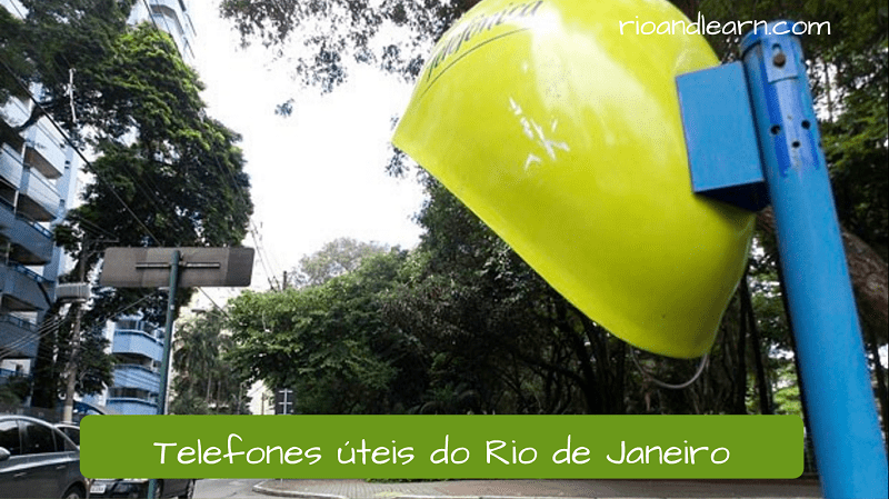 Teléfonos útiles de Brasil y Río de Janeiro. Useful phone numbers in Rio de Janeiro. Telefones úteis do Rio de Janeiro. On this Dica we see the list of phone numbers most used for any problems, information and services in Rio de Janeiro. Just call if you have any doubts.
