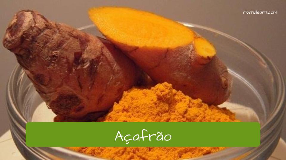 The Spices in Portuguese: Açafrão.