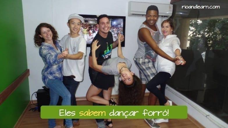 Eles sabem dançar forró! Saber Conjugation Portuguese.