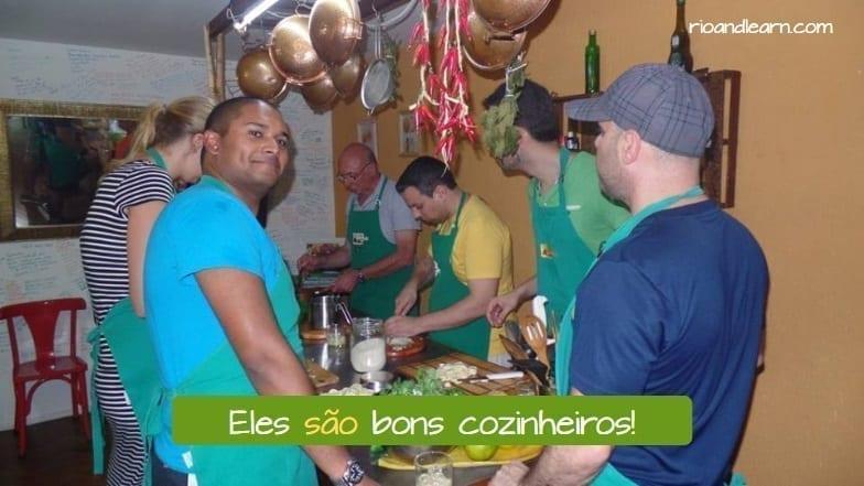 Presente del Verbo Ser en Portugués. Eles são bons cozinheiros
