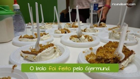Voz passiva em português. O bolo foi feito pelo Gjermund.