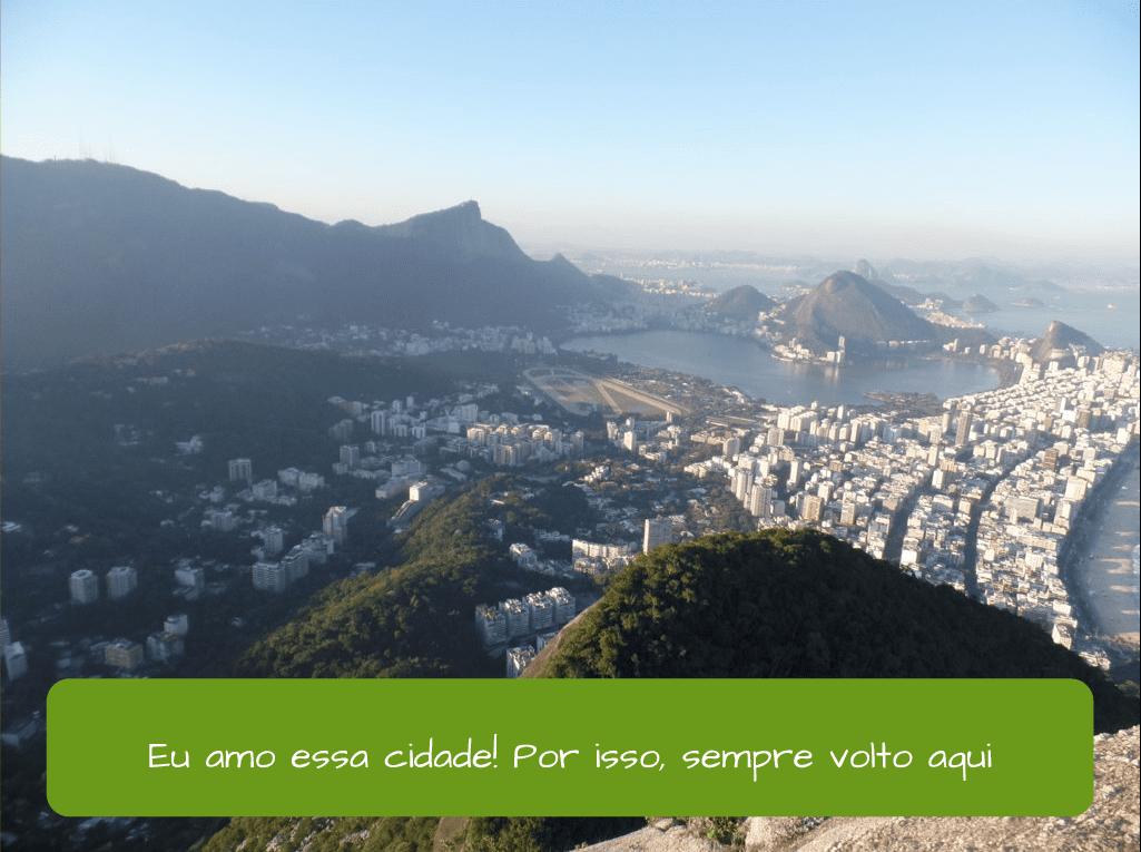 Conjunctions in Portuguese. Eu amo essa cidade! Por isso sempre venho aqui.