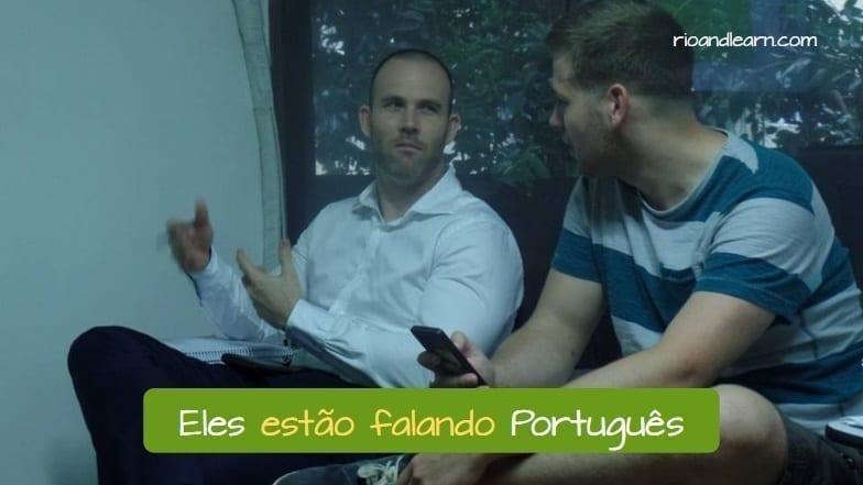 Conjugation of the Verb Falar in Portuguese. Exemplo: Eles estão falando Português.
