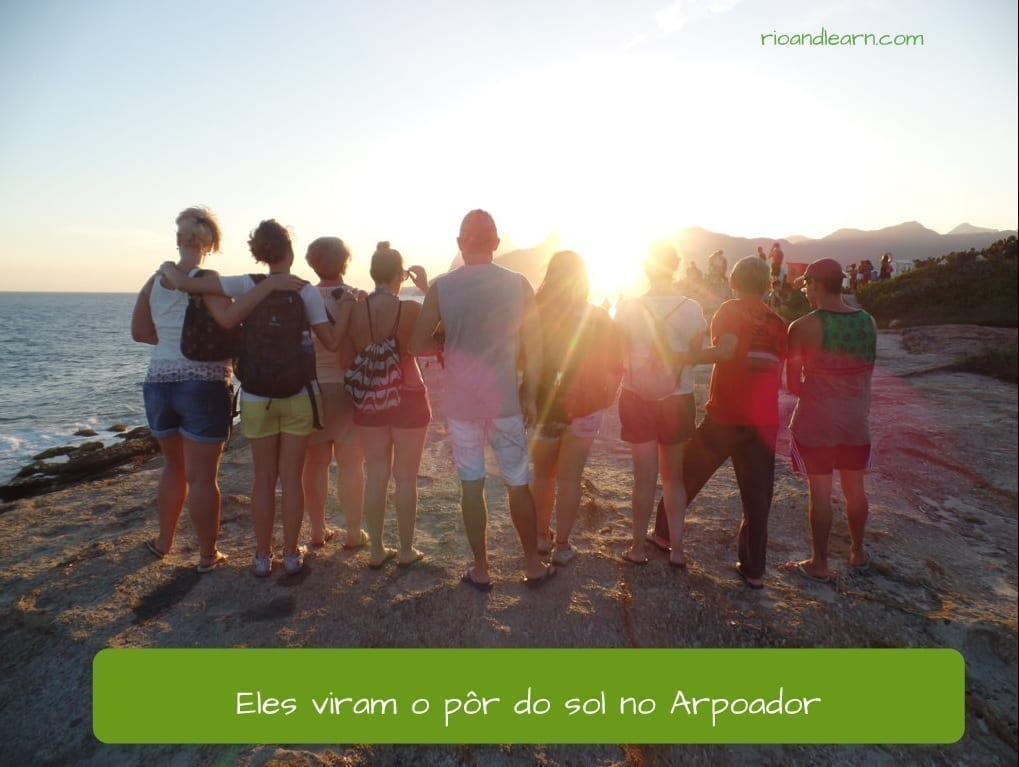 Past tense of ver in Portuguese. Eles viram o pôr do sol no arpoador.